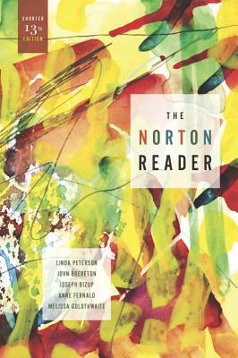 The Norton Reader: An Anthology of Nonfiction (Shorter Thirteenth Edition)