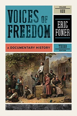 Image for Voices of Freedom: A Documentary History (Third Edition)  (Vol. 1)