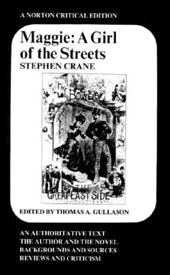 Image for Maggie: A Girl of the Streets (First Edition)  (Norton Critical Editions)