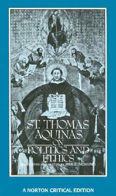 Image for St. Thomas Aquinas On Politics And Ethics