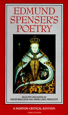 Edmund Spenser's Poetry (Norton Critical Editions), Spenser, Edmund