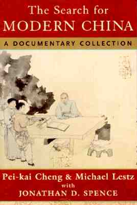 Image for The Search for Modern China: A Documentary Collection