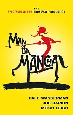 Man of La Mancha: A Musical Play, Wasserman, Dale