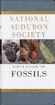 Image for National Audubon Society Field Guide to North American Fossils (National Audubon Society Field Guide Series)