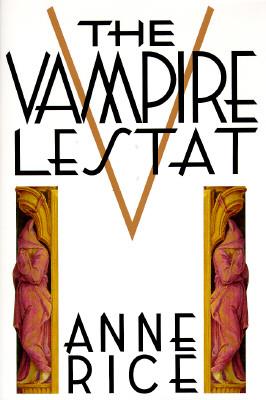 Image for Vampire Lestat (Chronicles of the Vampires, 2nd Book)