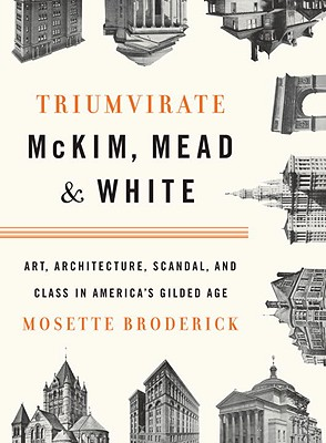 Image for TRIUMVIRATE : MCKIM  MEAD & WHITE