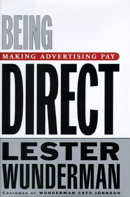 Image for Being Direct: Making Advertising Pay