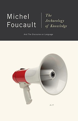 The Archaeology of Knowledge, Foucault, Michel
