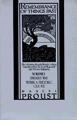 1: Remembrance of Things Past: Volume I - Swann's Way & Within a Budding Grove (Vintage), Proust, Marcel