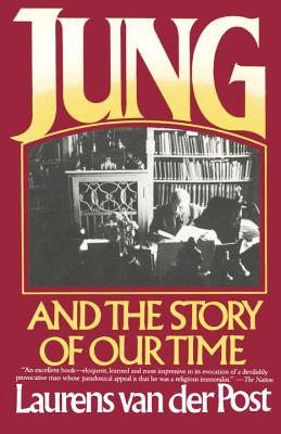Jung and the Story of Our Time, van der Post, Laurens