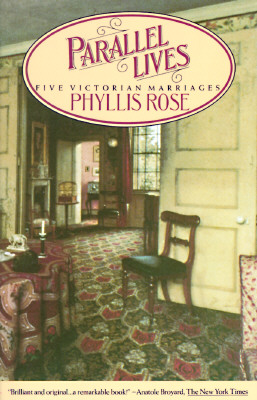 Parallel Lives: Five Victorian Marriages, Rose, Phyllis