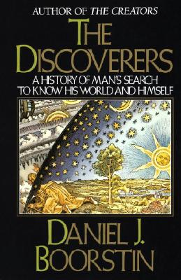 Image for DISCOVERERS HISTORY OF MAN'S SEARCH TO KNOW HIS WORLD AND HIMSELF