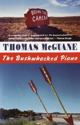 The Bushwhacked Piano, McGuane, Thomas