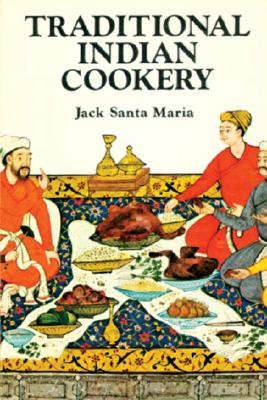 Traditional Indian Cookery, Santa Maria, Jack