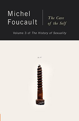 Care of the Self the History of Sexuality, MICHEL FOUCAULT