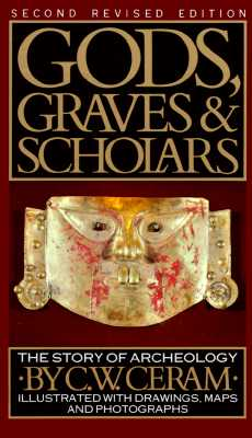 Image for GODS, GRAVES AND SCHOLARS