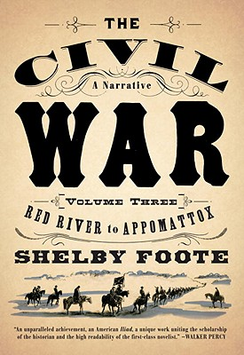 Image for The Civil War: A Narrative: Volume 3: Red River to Appomattox (Vintage Civil War Library)