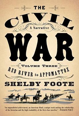 Image for RED RIVER TO APPOMATTOX CIVIL WAR A NARRATIVE #03