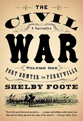 Image for The Civil War: A Narrative: Volume 1: Fort Sumter to Perryville (Vintage Civil War Library)