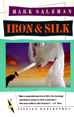 Iron and Silk, Salzman, Mark