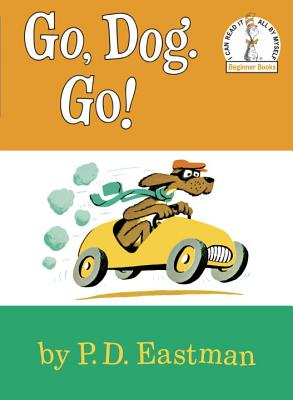 "Image for ""Go, Dog Go (I Can Read It All By Myself, Beginner Books)"""