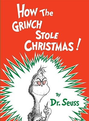 HOW THE GRINCH STOLE CHRISTMAS!, SEUSS, DR.