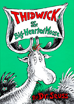Image for Thidwick the Big-Hearted Moose (Classic Seuss)