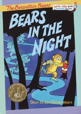"Bears in the Night, ""Berenstain, Stan, Berenstain, Jan"""