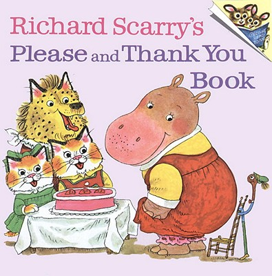 RICHARD SCARRY'S PLEASE AND THANK YOU BO, RICHARD SCARRY