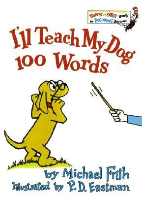 Image for Ill Teach My Dog 100 Words