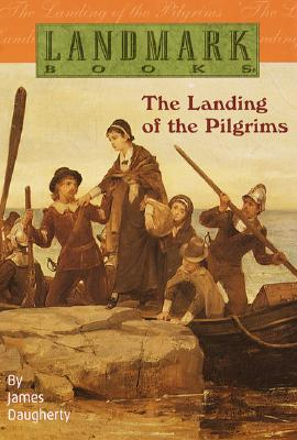 The Landing of the Pilgrims (Landmark Books), James Daugherty