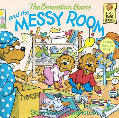 Image for The Berenstain Bears and the Messy Room (A First Time Book)