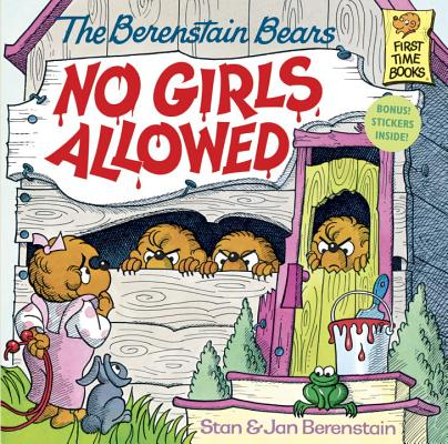Image for The Berenstain Bears No Girls Allowed