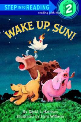 """Wake Up, Sun! (Step-Into-Reading, Step 2)"", ""Harrison, David L."""