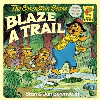 Image for Berenstain Bears Blaze a Trail