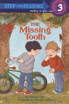 "The Missing Tooth (Step into Reading), ""Cole, Joanna"""