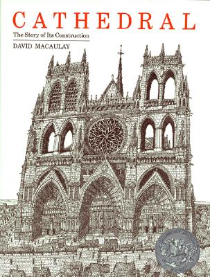 Cathedral: The Story of Its Construction, DAVID MACAULAY