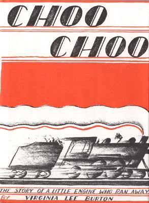 """Choo Choo, """"Burton, Virginia Lee"""""""