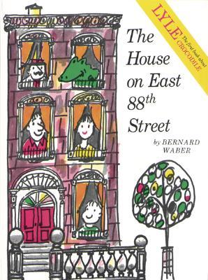 "The House on East 88th Street, ""Waber, Bernard"""