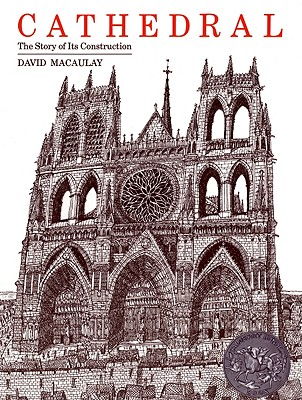 Cathedral: The Story of Its Construction (Sandpiper), David Macaulay