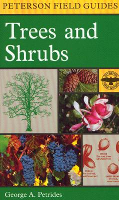 Image for A Field Guide to Trees and Shrubs: Northeastern and north-central United States and southeastern and south-centralCanada (Peterson Field Guides)