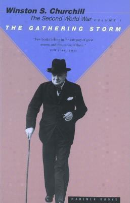 """The Second World War, Volume 1: The Gathering Storm"", ""Churchill, Winston S."""