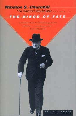 """""""The Second World War, Volume 4: The Hinge of Fate"""", """"Churchill, Winston S."""""""