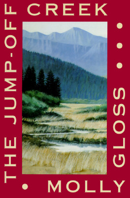 Jump-Off Creek, Gloss, Molly