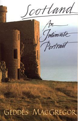 Scotland: An Intimate Portrait, MacGregor, Geddes