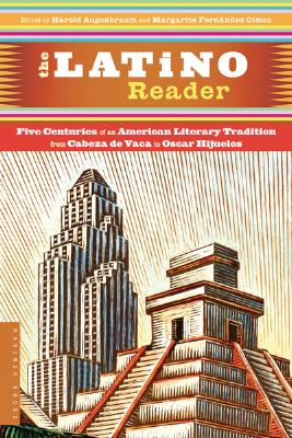 Image for Latino Reader: An American Literary Tradition from 1542 to the Present