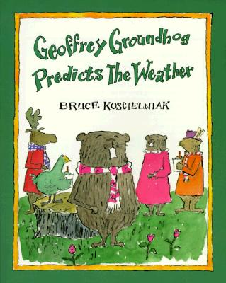 Image for Geoffrey Groundhog Predicts the Weather