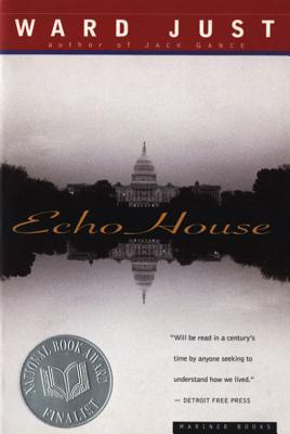 Echo House, Ward Just