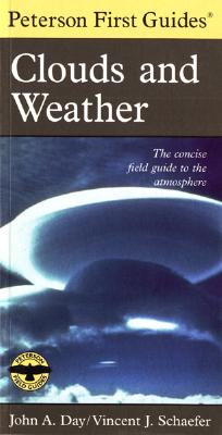 Peterson First Guide to Clouds and Weather, Schaefer, Vincent J.; Peterson, Roger Tory