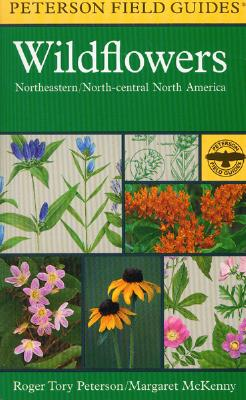 Image for A Field Guide to Wildflowers: Northeastern and North-central North America (Peterson Field Guides)
